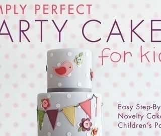 Cookbook Review: Simply Perfect Party Cakes for Kids